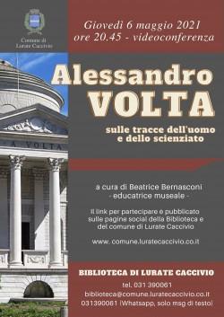 Alessandro Volta: sulle tracce dell'uomo e dello scienziato